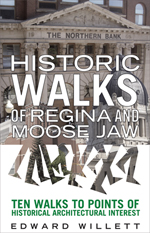 Historic Walks of Regina and Moose Jaw