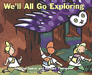 We'll All Go Exploring