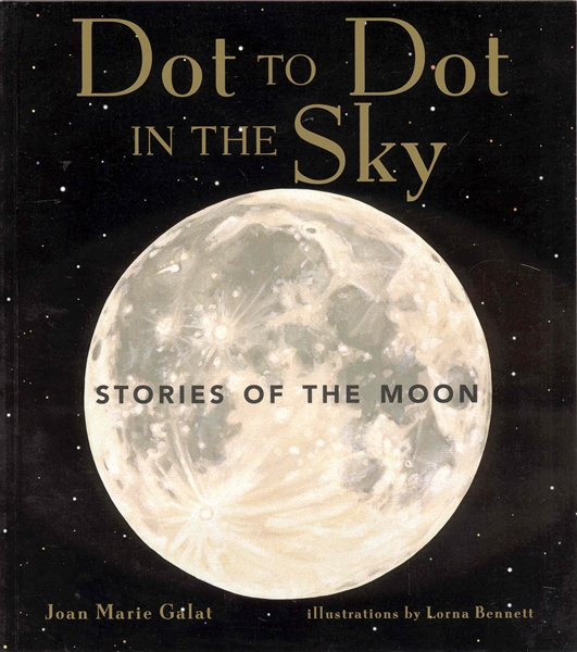 Dot to Dot in the Sky: Stories of the Moon