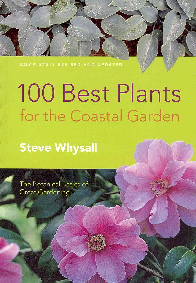 100 Best Plants for the Coastal Garden