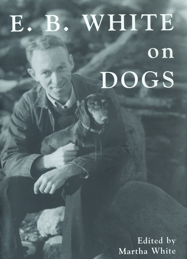 E. B. White on Dogs