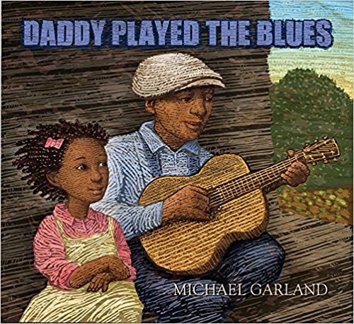 Daddy Played the Blues