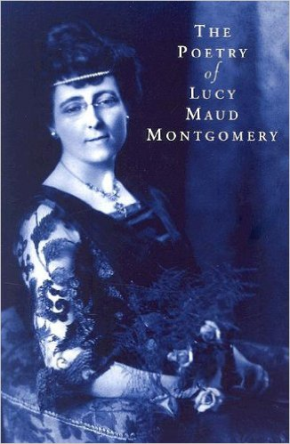 Poetry Of Lucy Maud Montgomery