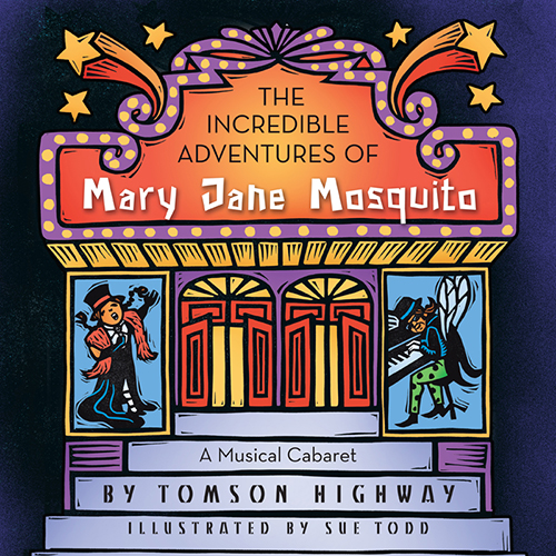 Incredible Adventures of Mary Jane Mosquito