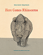 Here Comes Rhinoceros