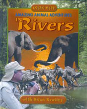 Amazing Animal Adventures in Rivers