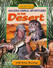Amazing Animal Adventures in the Desert